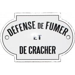 Plaque de service émaillée Bombée de 5,5 x 8,5 cm : DÉFENSE DE FUMER ET DE CRACHER