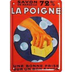 Plaque métal publicitaire 15x21cm bombée : Savon La Poigne