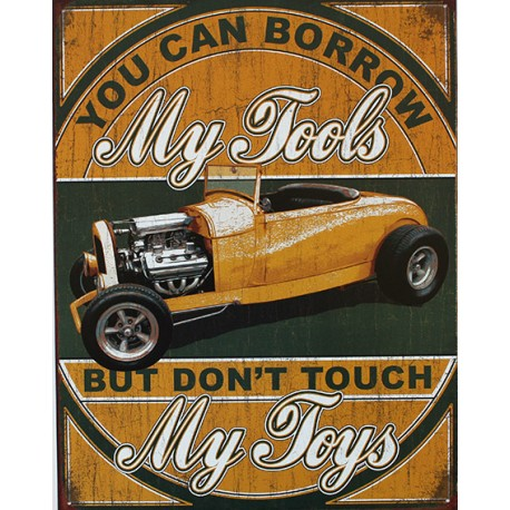 Plaque métal publicitaire 30x40cm plate : MY TOOLS MY TOYS.