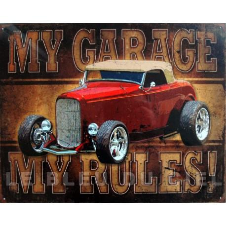 Plaque métal publicitaire 30x40cm plate :  MY GARAGE MY RULES.