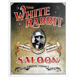 Plaque métal publicitaire 30x40cm plate : THE WHITE RABBIT.