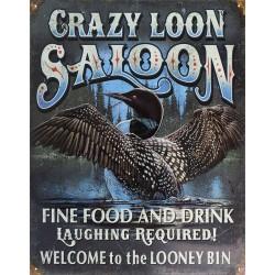 Plaque métal publicitaire 30x40cm plate : CRAZY LOON SALOON.
