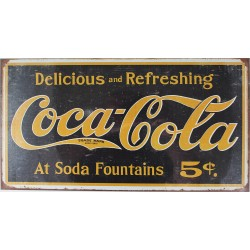 Plaque métal publicitaire 22 x 41 cm plate : COCA-COLA DELICIOUS AND REFRESHING.