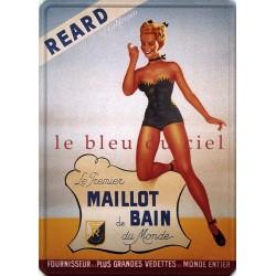 Plaque métal publicitaire bombée  30x40cm : MAILLOT DE BAIN REARD.