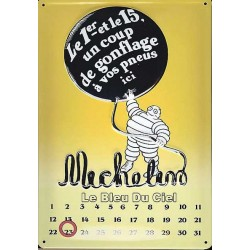 Calendrier métal publicitaire 20x30cm bombé en relief : Michelin.
