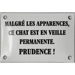 Plaque humoristique émaillée bombée de 10x15 cm: MALGRÉ LES APPARENCES...