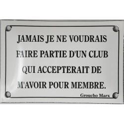 Plaque humoristique  émaillée bombée de 10x15 cm : JAMAIS JE NE VOUDRAIS....
