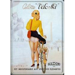 """Plaque métal publicitaire 15x21cm plate : Culotte """"Vélo-Ski"""""""