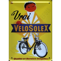 plaque métal publicitaire plate  15 x 21cm : Le vrai VÉLOSOLEX.