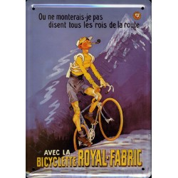 plaque métal publicitaire plate  15 x 21cm : Bicyclette ROYAL-FABRIC.