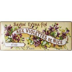 Plaque métal publicitaire 11x27cm bombée :  Savon AUX VIOLETTES DE NICE.