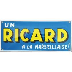 Plaque émaillée : RICARD A LA MARSEILLAISE