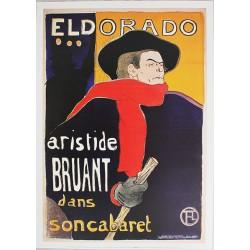 Affiche publicitaire dim : 50x70cm : ELDORADO ARISTIDE BRUANT