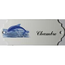 Plaque de porte émaillée décor dauphin : Chambre