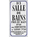 Plaque de service émaillée humoristique : ICI SALLE DE BAIN...