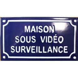 Plaque de rue émaillée de 10x18cm en relief, plate, faite au pochoir : MAISON SOUS VIDÉO SURVEILLANCE