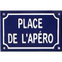 Plaque de rue émaillée humoristique : PLACE DE L'APÉRO.