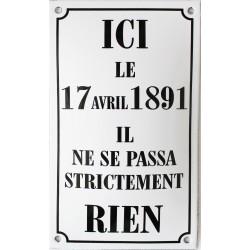 Plaque émaillée humoristique : ICI LE 17 AVRIL...