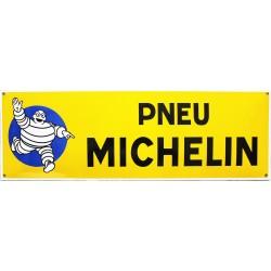 Plaque émaillée  : PNEU MICHELIN.