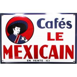 Plaque émaillée bombée : Café le Mexicain.