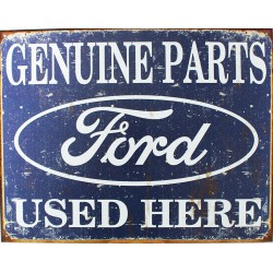plaque métal publicitaire 30x40cm plate : GENUINE PARTS FORD USED HERE.