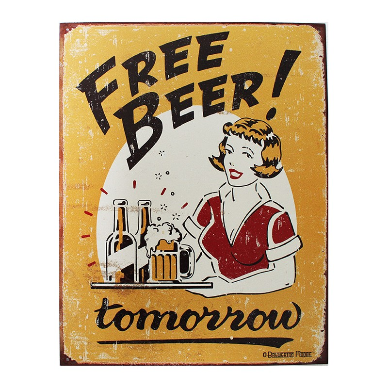 plaque m tal publicitaire 30x40 cm plate free beer tomorrow. Black Bedroom Furniture Sets. Home Design Ideas
