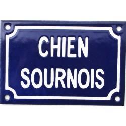 Plaque humoristique émaillée 10x15cm: CHIEN SOURNOIS