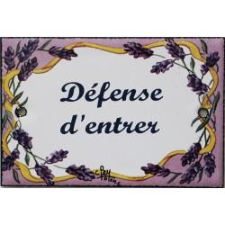 Plaque de porte émaillée plate de 10,5 x 7cm décor lavandes : DÉFENSE D'ENTRER.