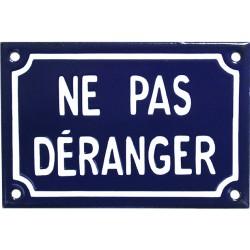 Plaque de rue émaillée de 10x15cm plate, faite au pochoir : NE PAS DÉRANGER.