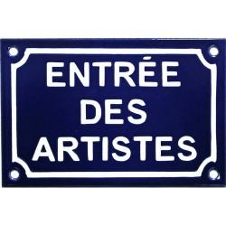 Plaque de rue émaillée de 10x15cm  faite au pochoir : ENTRÉE DES ARTISTES
