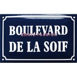 Plaque de rue émaillé humoristique 15x25cm : BOULEVARD DE LA SOIF
