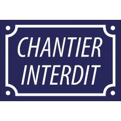Plaque de rue émaillée de 10x15cm plate, bleue, faite au pochoir : CHANTIER INTERDIT