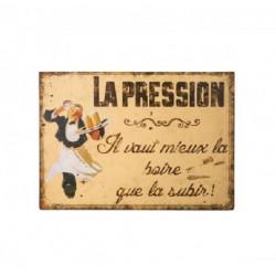 Plaque métal humoristique 15x21cm plate : PRESSION