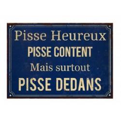 Plaque métal humoristique 15x21cm plate : Pisse Heureux
