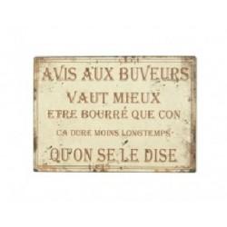 Plaque métal humoristique 15x21cm plate : AVIS AUX BUVEURS