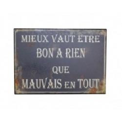 Plaque métal humoristique 15x21cm plate : MIEUX VAUT