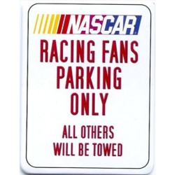 Plaque métal plate 30 x 38 cm : Nascar Racing Fans Parking Only