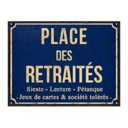 Plaque métal  33x25 cm plate : PLACE DES RETAITES