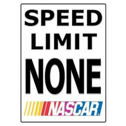 Plaque métal plate 30 x 38 cm : Nascar Speed Limit None