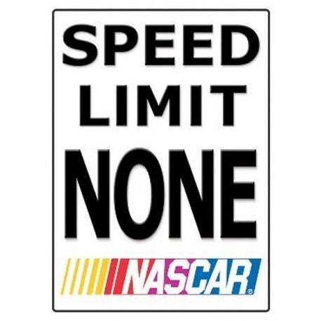 Plaque métal plate 30 x 38 cm : Nascar Speed Limit None