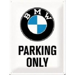 plaque métal publicitaire 20x30cm bombée en relief :  BMW PARKING ONLY