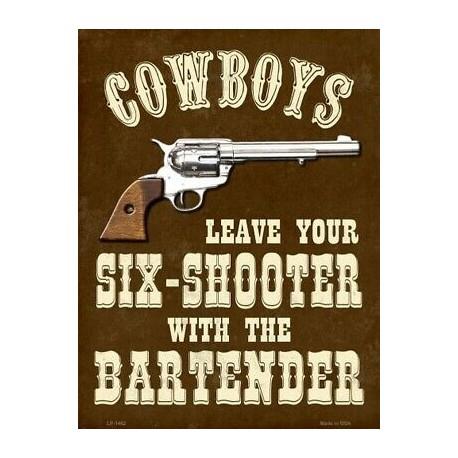 Plaque métal publicitaire 40x30cm plate : COWBOYS LEAVE YOUR SIX-SHOOTER