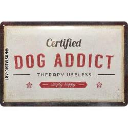 plaque métal publicitaire 20x30cm bombée en relief :  DOG ADDICT
