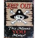 Plaque métal publicitaire 30x40cm plate : Keep out.