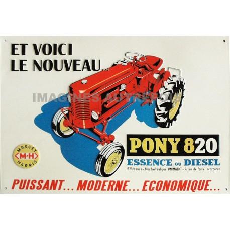 plaque métal publicitaire 30x40cm  plate relief : Tracteur PONY 820