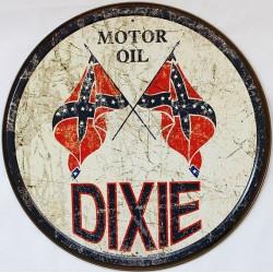 Plaque métal publicitaire ronde diamètre 30cm plate Motor Oil DIXIE Vintage