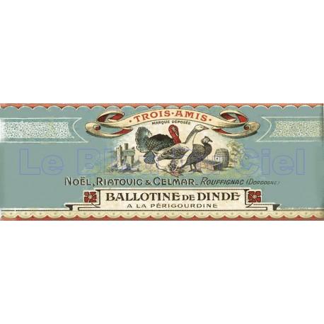 Plaque métal publicitaire 18x45cm plate : Ballotine de dinde