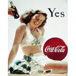 Plaque métal publicitaire 30x40cm plate :  YES  coca cola.