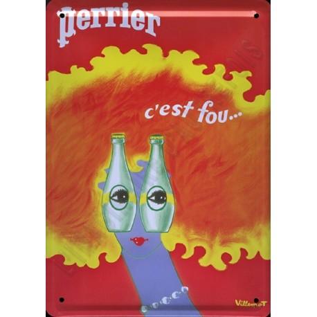 Plaque métal publicitaire 15x21cm plate : Perrier c'est fou...