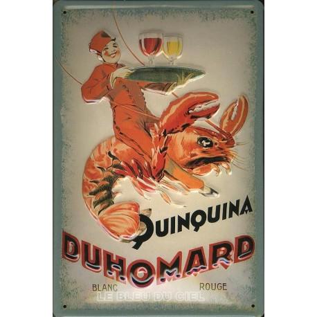 Plaque métal publicitaire 20x30cm bombée en relief : Quinquina DUHOMARD.